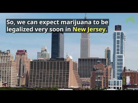 New Jersey will get Legal Weed