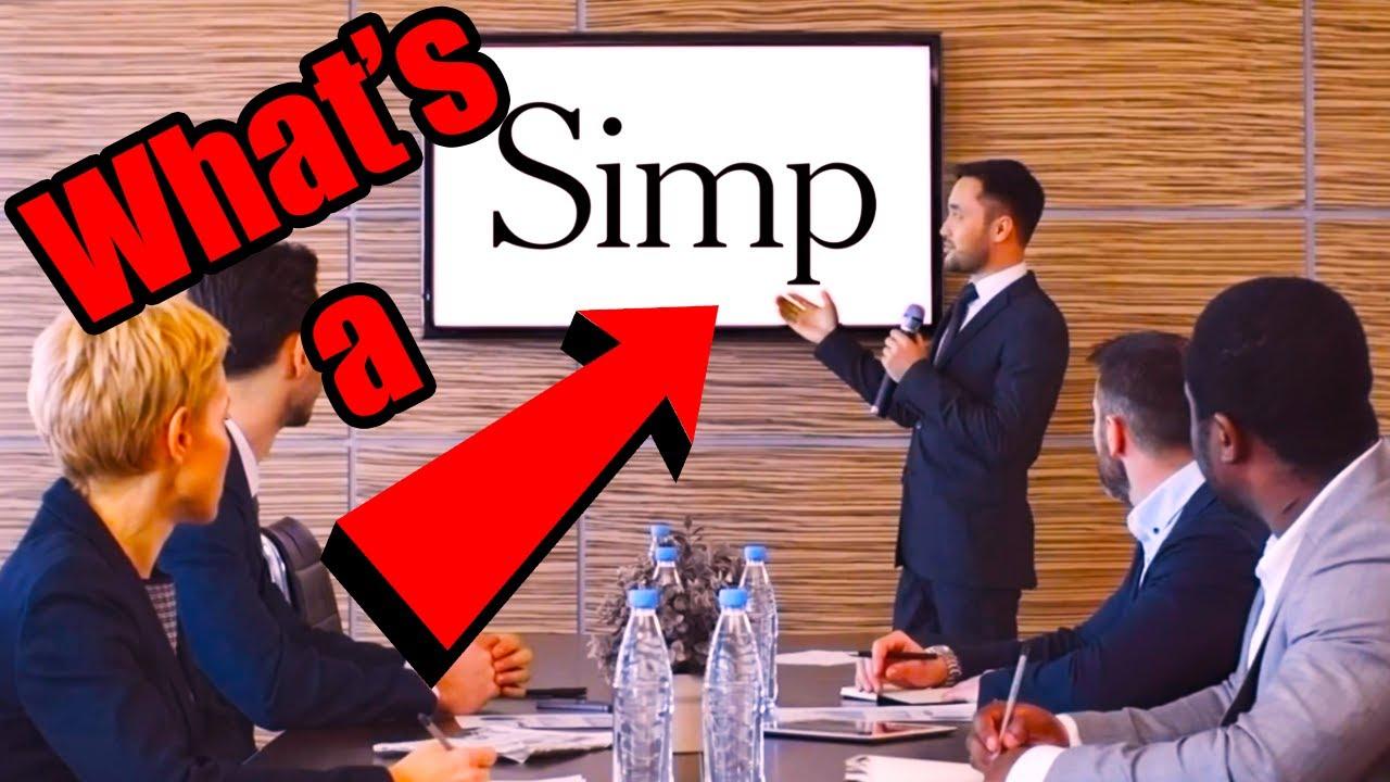 What Makes A Simp ? - 🗯  [Simp Nation]