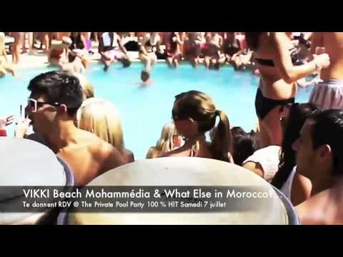 What Else in Morocco?© & VIKKI Beach Mohammédia PRIVATE POOL PARTY