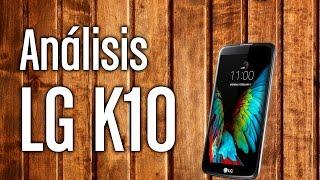 LG K10, análisis y características completas en español