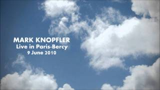 Mark Knopfler - Live in Paris 2010 - 05 - Prairie Wedding [Audio Only]