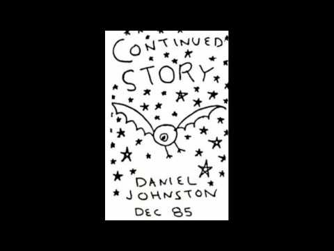 Daniel Johnston- It's Over