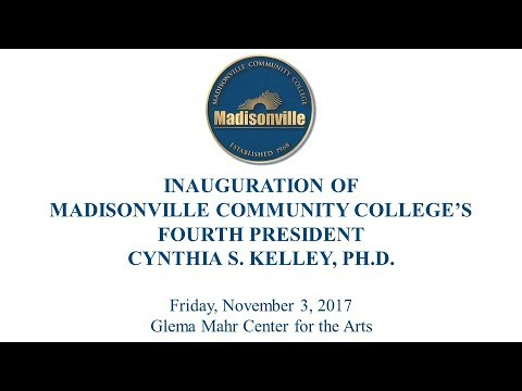 Inauguration of Dr. Cynthia S. Kelley, Madisonville Community College's 4th President