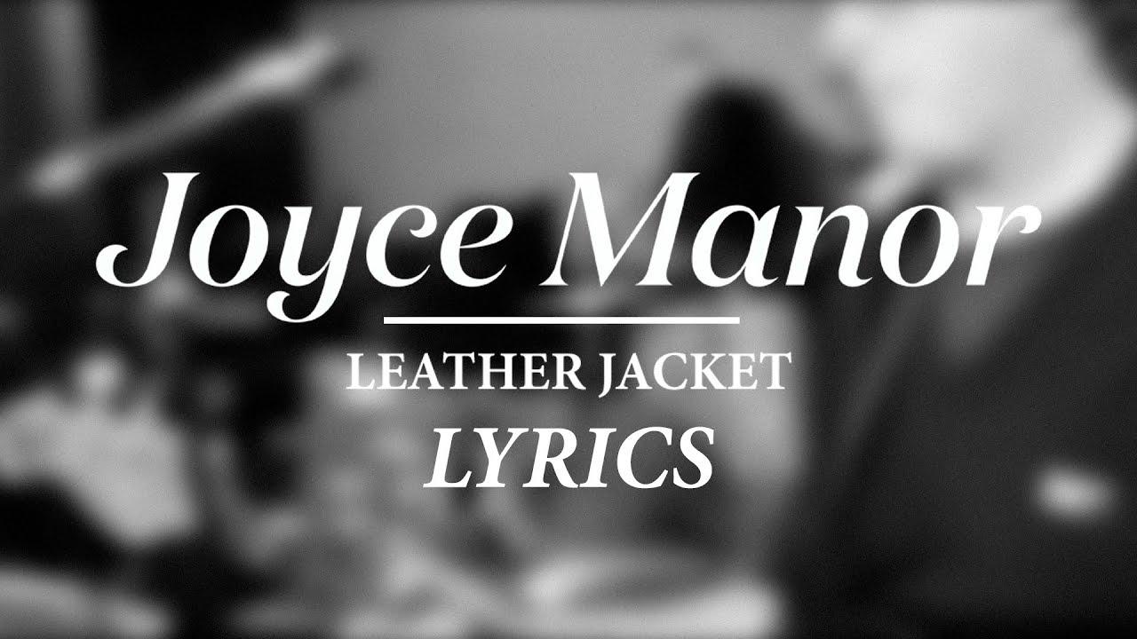 Joyce manor leather jacket