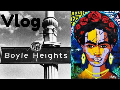 Boyle Heights Vlog, Trippy POV Experience (Street Art/Culture Tour)