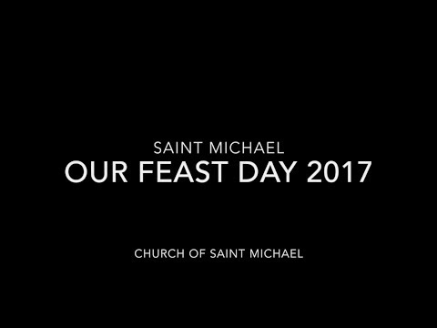 Church of Saint Michael Feast Day 2017