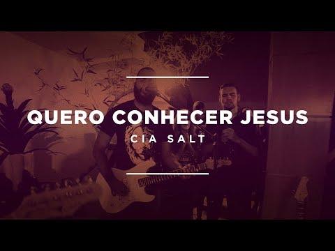 Cia. SALT - Quero conhecer Jesus (Lyric Vídeo)