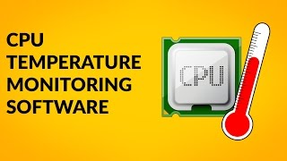 How to Monitor CPU Temperature