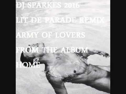 DJ SPARKES V  Army of lovers- Lit de parade FROM THE ALBUM HOME 2016