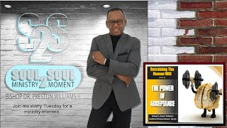 Bishop's Soul2Soul Ministry Moment (Ep.12)