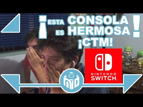 Nintendo Switch es HERMOSA ¡CTM! - REACTION ÉPICO | NDeluxe