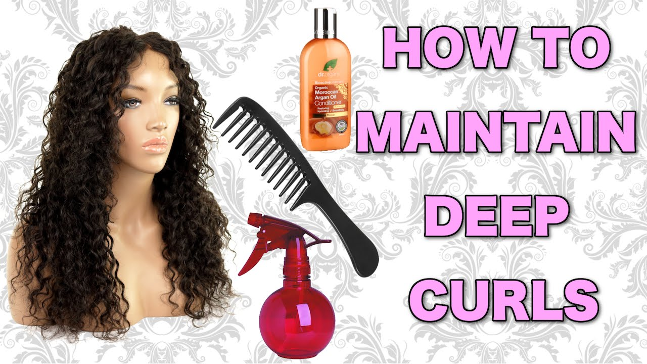 How To Maintain Deep Curls Youtube