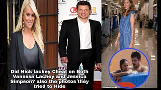 Jessica Simpson Nick Lachey and Vanessa Lachey Drama | Did Nick Cheat on Vanessa and Jessica Simpson? Love y'all and God Bless you   I would love to ...