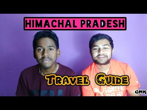 HIMACHAL PRADESH Travel Guide I Planning,Route plan,Itinerary,Things to keep in mind