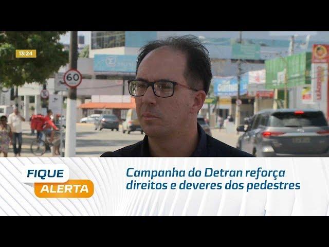 Campanha do Detran reforça direitos e deveres dos pedestres no trânsito