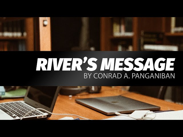 River's Message by Conrad A. Panganiban | LIVE play reading