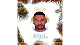 David Jay - Dolly feat. Press Kay (Prod. By Prodycem)