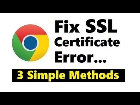 how-to-fix-ssl-certificate-error-in-google-chrome-|-3-simple-methods-updated