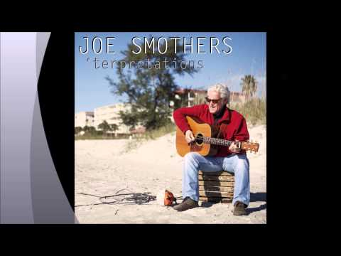 Joe Smothers - Runnin' Down A Dream (Tom Petty Cover)