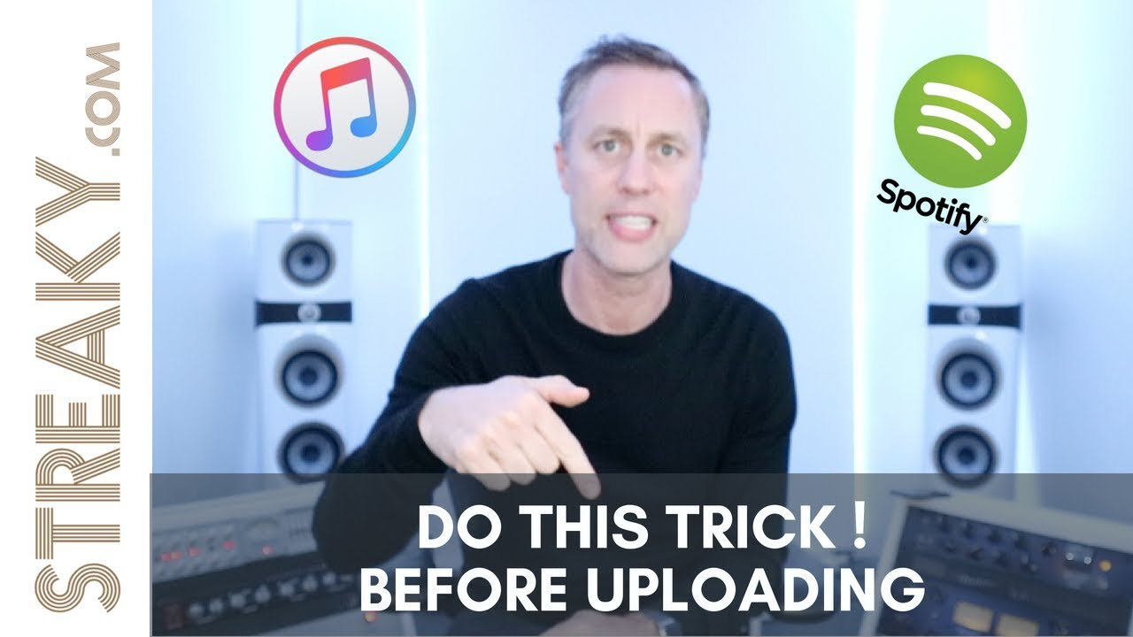DO THIS TRICK ! Before uploading to Spotify, iTunes or Soundcloud -  Streaky com