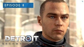 Detroit: Become Human – Episode 8: Freedom March ★ Story & Cutscenes Series 【Peace Edition】