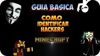 Guia Basica Minecraft - Como Identificar Hackers