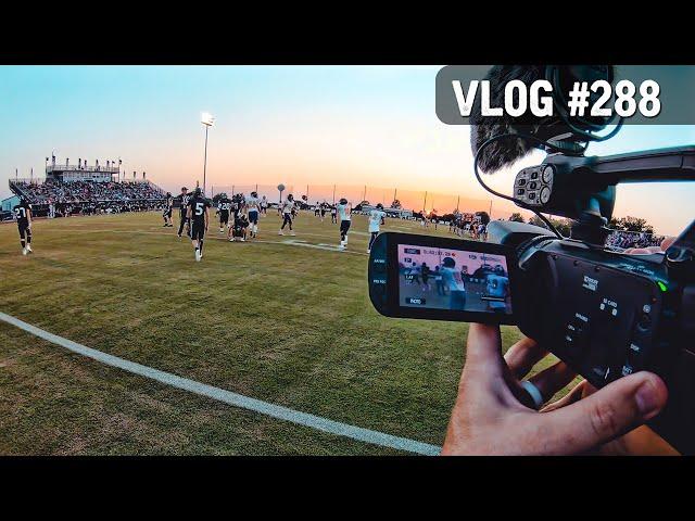 VLOG #288 / Behind-the-Scenes Filming High School Football / September 25, 2020