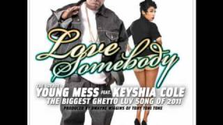Messy Marv ft. Keyshia Cole - Love Somebody