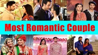 Who is the most Romantic Couple of Television? Aryan & Sanchi | Swara & sanskar and others..