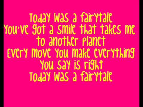 Taylor Swift - Today Was A Fairytale ♪♫Lyrics♫♪
