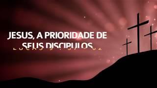 Jesus, a Prioridade dos seus Discípulos - Lucas 9.57-62   Lucas Previde
