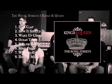 The Royal Streets - Kings and Queen Full Album