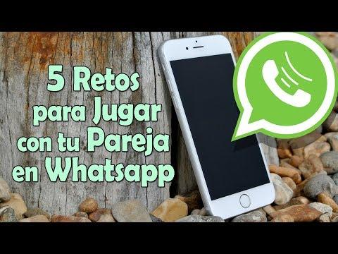 5 Retos Para Jugar Con Tu Pareja En Whatsapp