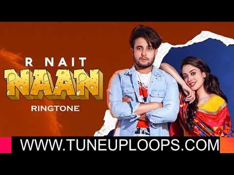 r-nait-naan-new-latest-punjabi-mp3-ringtone-download-free-2019