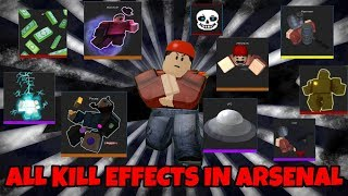 all kill effects in arsenal roblox