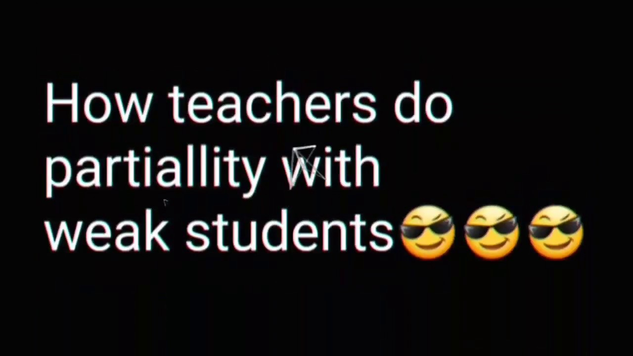 When The Teacher Do Partiality With The Students Hindi Vine Common