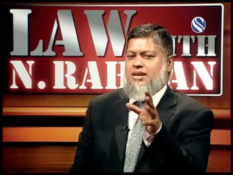 14 October 2017, Law with N Rahman, Part 3