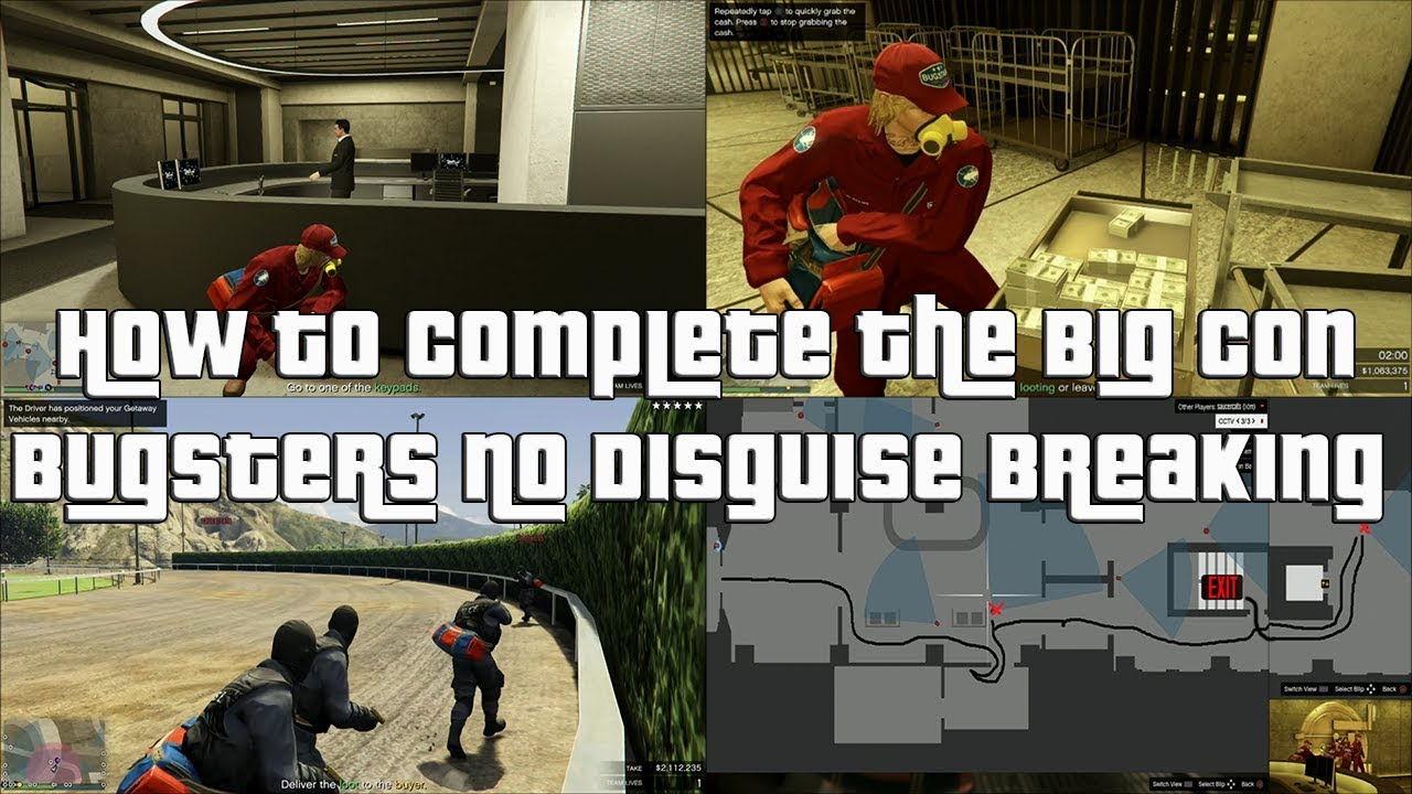 Gta Online How To Complete The Big Con Without Breaking Disguise Bugsters Entry Youtube