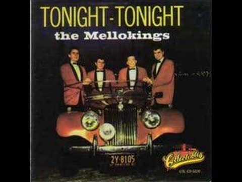 The Mello Kings -  Tonight Tonight