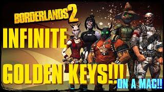 Borderlands 2: INFINITE GOLDEN KEYS!! (Mac)
