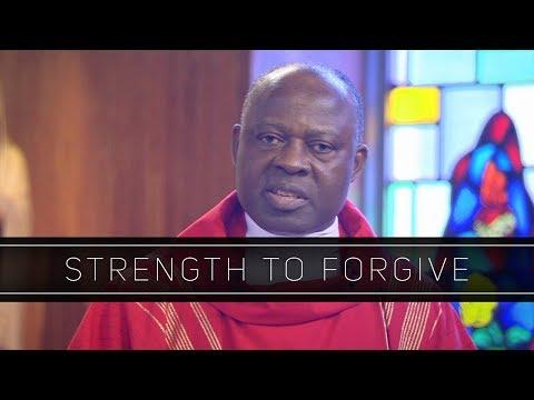 Strength to Forgive | Homily: Father Joseph Boafo