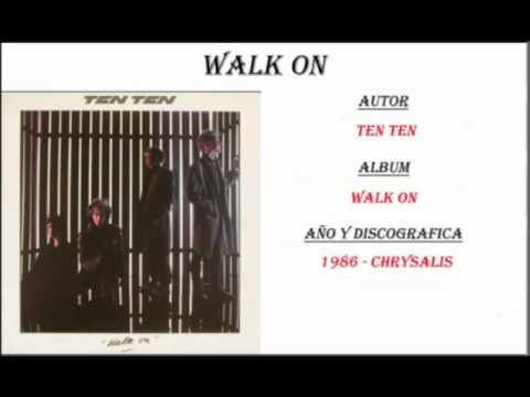 Ten Ten - Walk on (1986)
