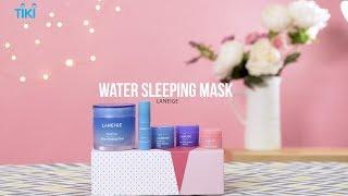 Tiki - Bộ Mặt Nạ Ngủ Dưỡng Ẩm Laneige Water Sleeping Mask (70ml)