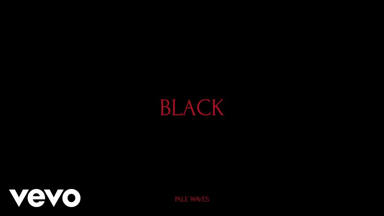 pale waves black youtube