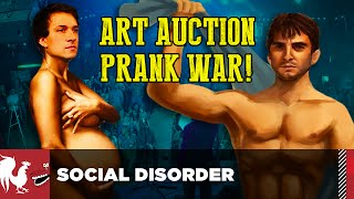 Social Disorder - Art Auction Prank War! | Rooster Teeth