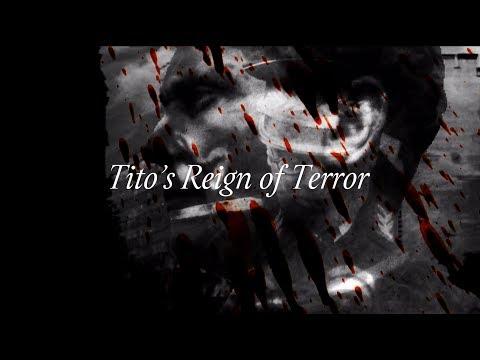 Socialism Kills: Tito's Reign of Terror