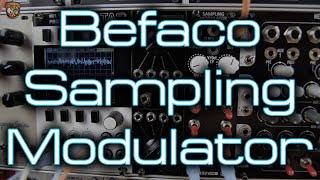 Befaco - Sampling Modulator *Mini Demo* mp3