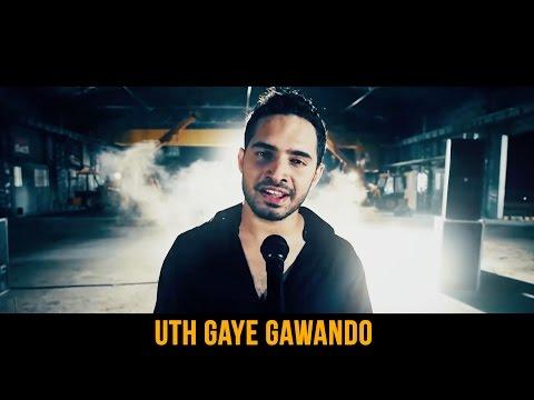 Uth Gaye Gawando song lyrics