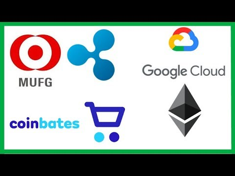 MUFG Ripple Testimonial - Google Ethereum Big Data - Coinbates Crypto Cashback - Bitcoin Chocolate