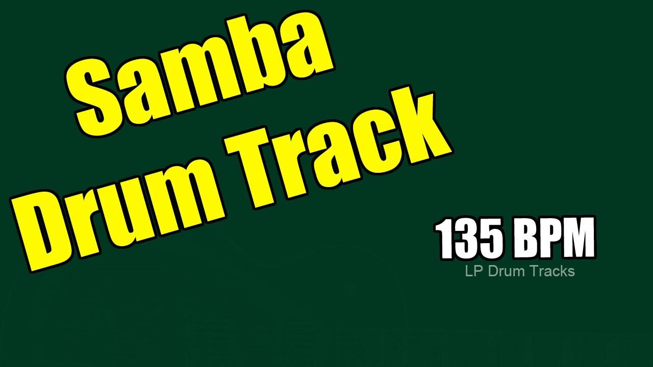 135 BPM Samba Drum Beats - Play Along, Dance Along